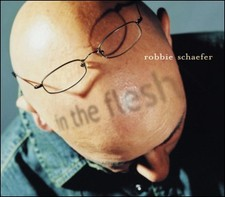 cover of Robbie Schaefer - In The Flesh